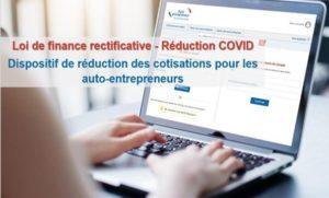 Loi de finance rectificative – Réduction COVID : Dispositif de réduction des cotisations pour les auto-entrepreneurs